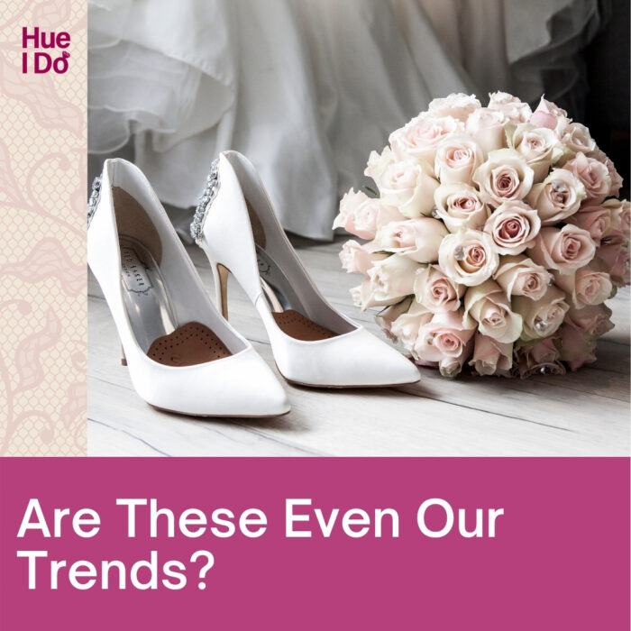 1. Are These Even Our Wedding Trends?