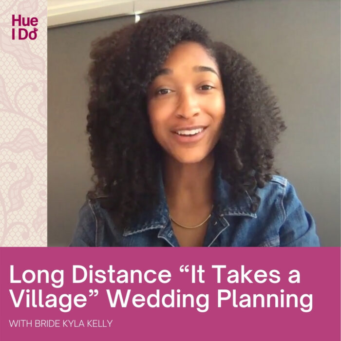 """5. Long Distance """"It Takes a Village"""" Wedding Planning"""