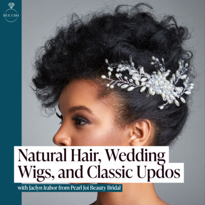 Natural Hair, Wedding Wigs, & Classic Updos