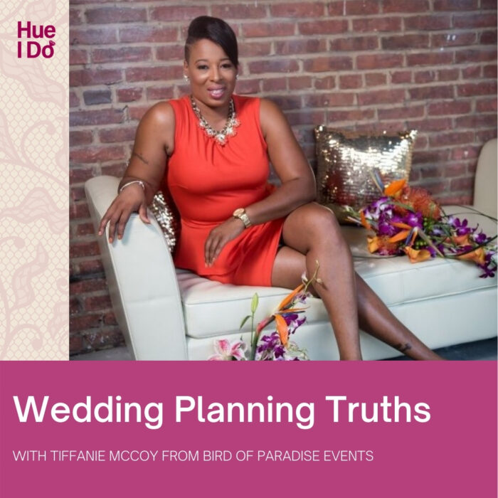 Wedding Planning Truths with Tiffanie McCoy from Bird of Paradise Events