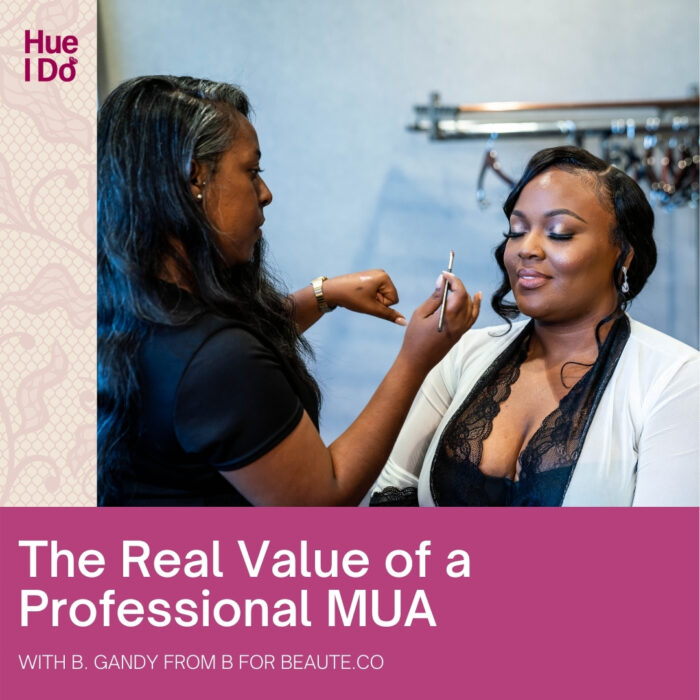 The Real Value of a Professional MUA with B. Gandy from B for Beaute