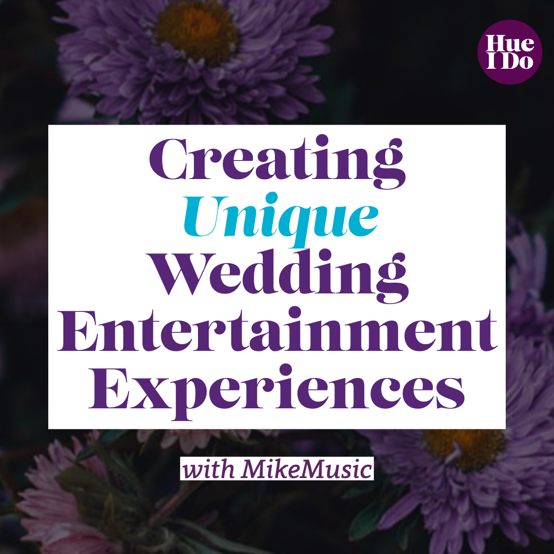 20B. Creating Unique Wedding Entertainment Experiences with MikeMusic Pt. 2