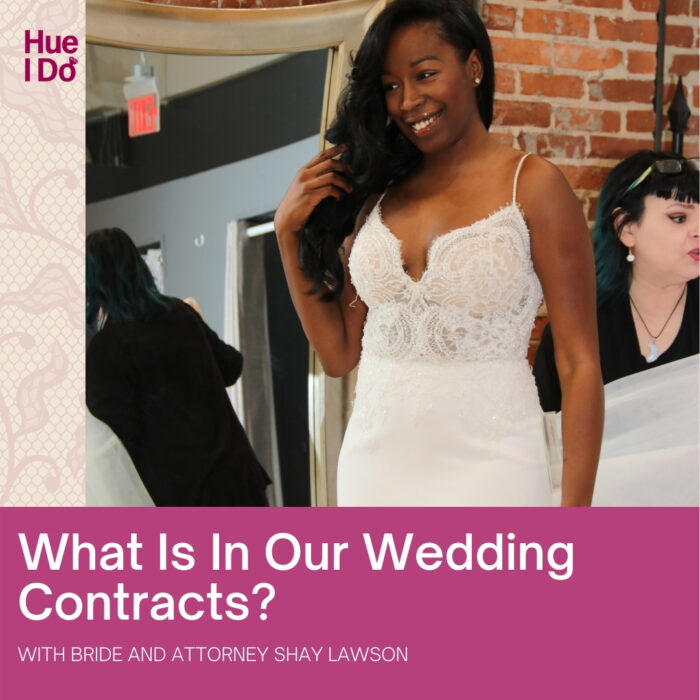 What Is In Our Wedding Contracts? with Shay Lawson, Esq.