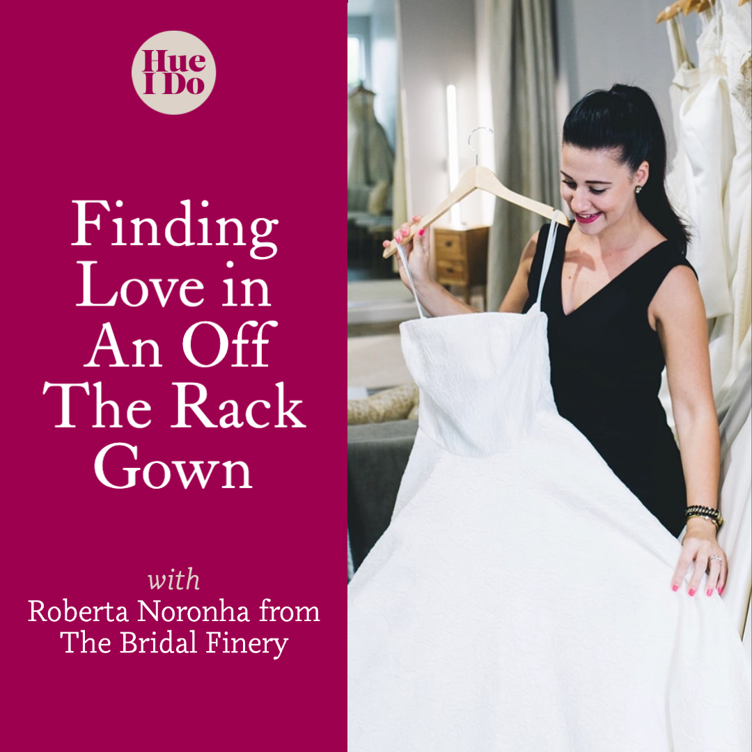 33. Finding Love in An Off The Rack Gown