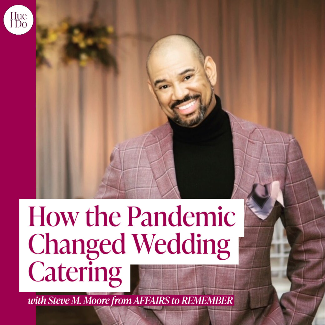 49. How the Pandemic Changed Wedding Catering