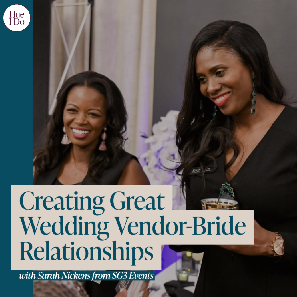 47. Creating Great Wedding Vendor-Bride Relationships