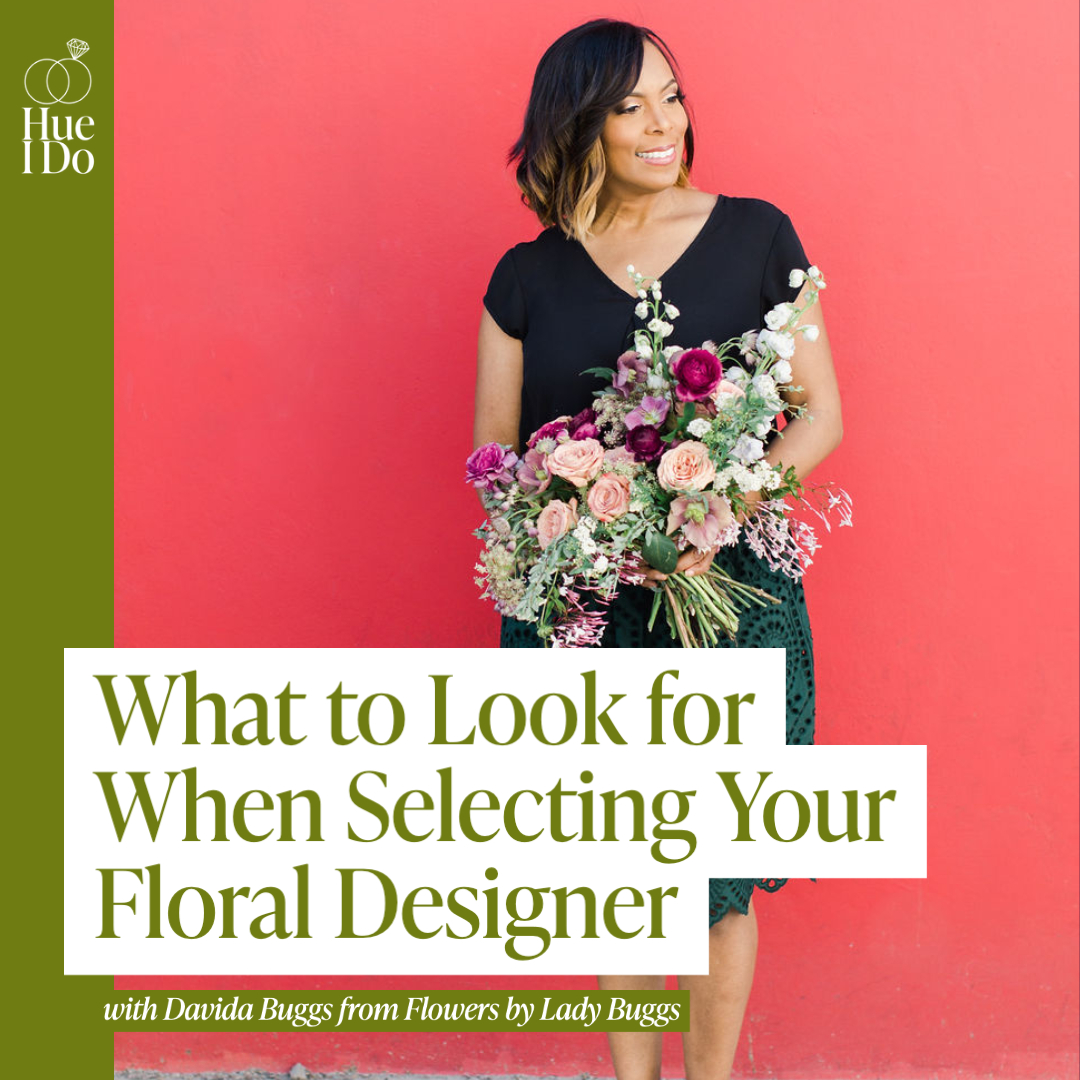 56. What to Look for When Selecting Your Floral Designer