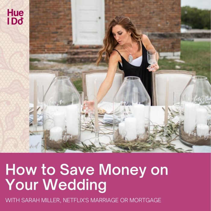 69. How to Save Money on Your Wedding