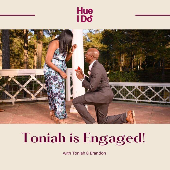 74. Toniah is Engaged!
