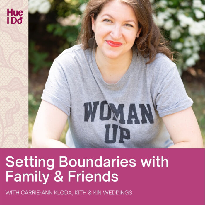 Setting Boundaries With Family & Friends with Carrie-Ann Kloda