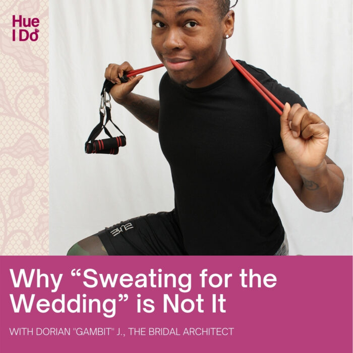 """Why """"Sweating for the Wedding"""" is Not It with Dorian """"Gambit"""" J., Bridal Architect"""
