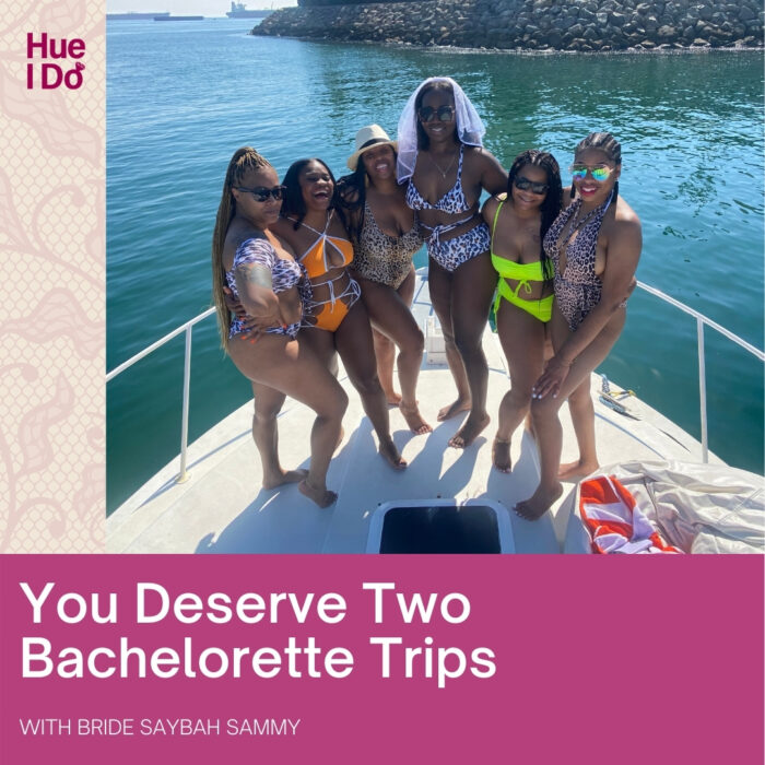 You Deserve Two Bachelorette Trips with Saybah Sammy