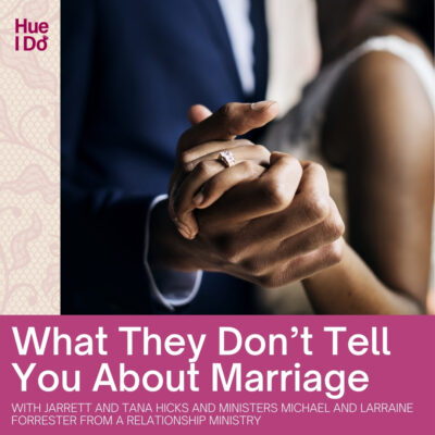 86. What They Don't Tell You About Marriage