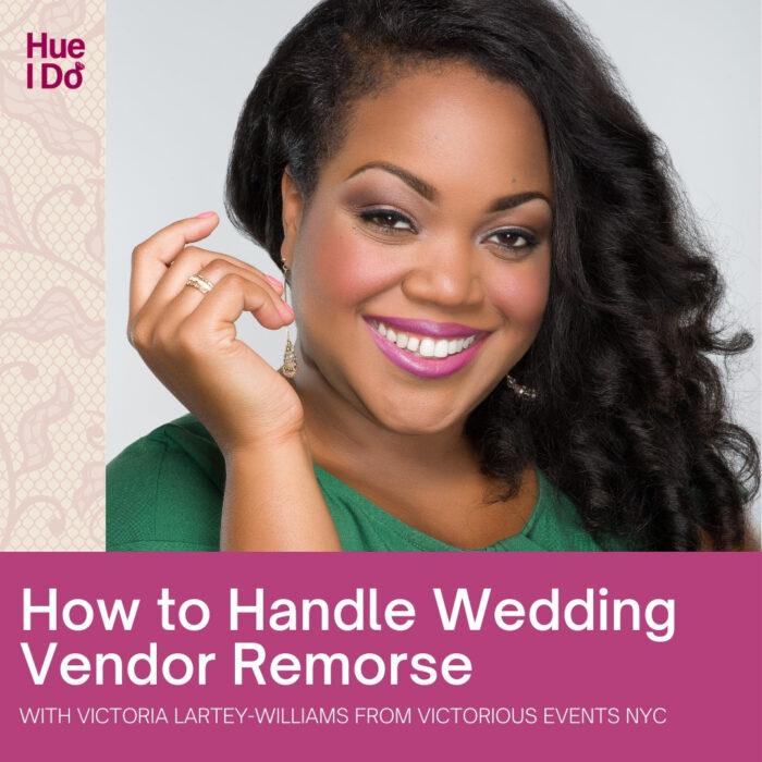 How to Handle Wedding Vendor Remorse